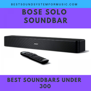 Top 10 Best Soundbars Under 300