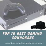 What Are The Top 10 Best Gaming Soundbars?