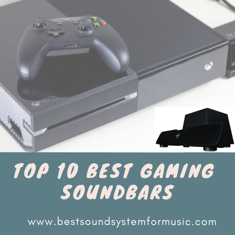 Top 10 Best Gaming Soundbars