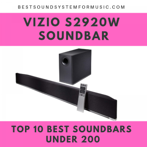 Top 10 Best Soundbars Under 200