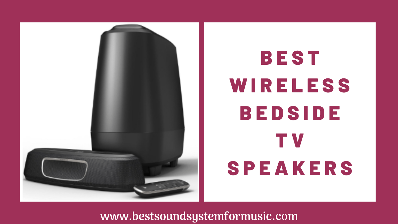Best Wireless Bedside TV Speakers