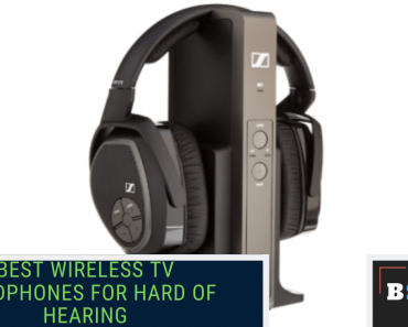 Best Wireless TV Headphones For Hard Of Hearing