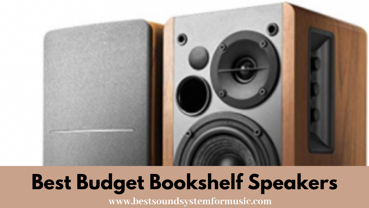 Best Budget Bookshelf Speakers