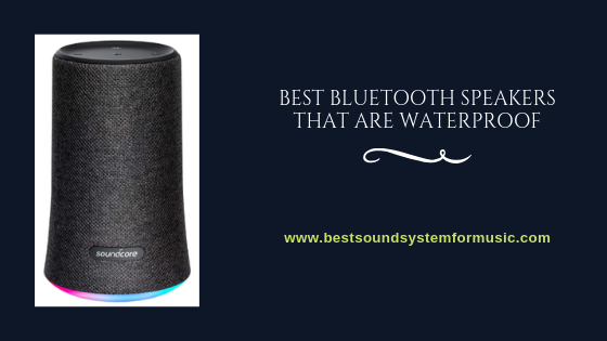 Best Bluetooth Speakers That Are Waterproof 20
