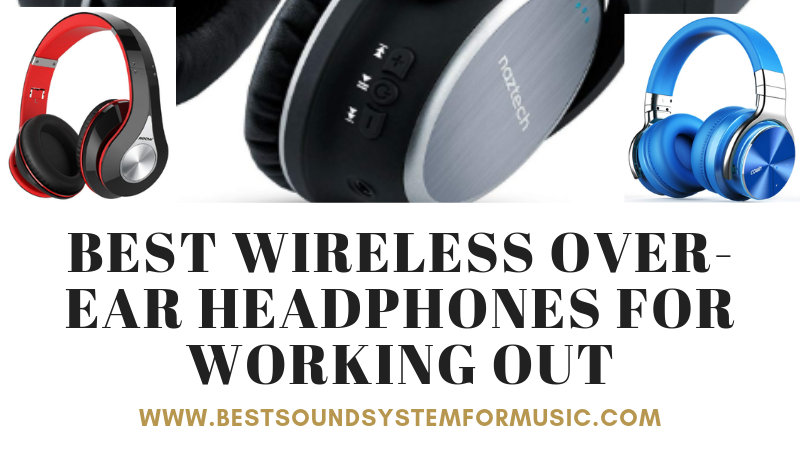 Best Wireless Over-Ear Headphones For Working Out 12