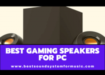 Best Gaming Speakers For Pc