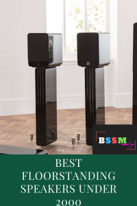 Floorstanding Speakers Under 2000