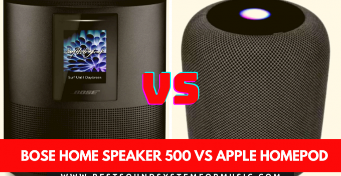 Bose Home Speaker 500 Vs Apple HomePod