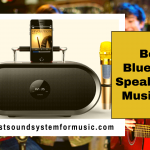 Best Bluetooth Speaker For Musicians