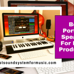 Best Portable Speakers For Music Production
