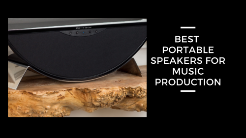 Best Portable Speakers For Music Production Review