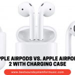 Apple AirPods VS Apple Airpods 2 with Charging Case
