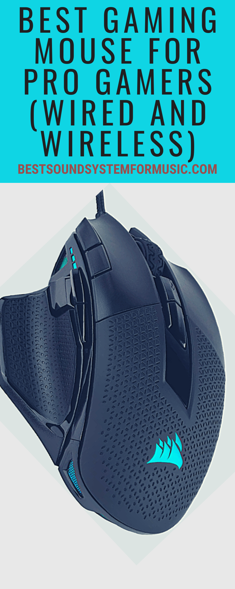 Best Gaming Mouse For Pro Gamers (Wired And Wireless)