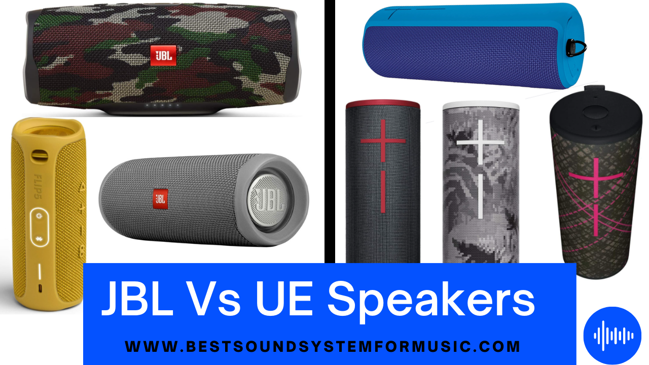 JBL Vs UE Speakers
